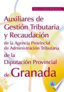 Auxiliares de gestion tributaria y recaudacion de la diputacion provincial de granada. Test