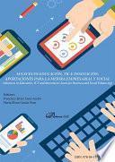 Avances en Educación, TIC e innovación: Aportaciones para la mejora empresarial y social. Advances in Education, ICT and Innovation: Issues for Business and Social Enhancing