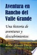 Aventura en Rancho del Valle Grande