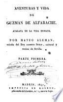 Aventuras y vida de Guzmán de Alfarache