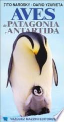 Aves de Patagonia y Antártida