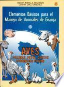 Aves (gallinas, Patos, Gansos, Codornices Y Pavos) Elementos Básicos Para El Manejo de Animales de Granja 5