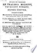 Avisos de Parnaso, de Traiano Bocalini, cavallero romano ... traducidos de lengua Toscana en Espanola por Fernando Perez de Sousa (etc.)
