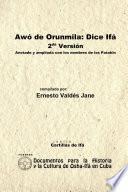 Awó de Orunmila: Dice Ifá. 2da Versión. Anotada y Ampliada con los Nombres de los Patakin