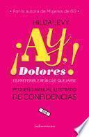 ¡Ay Dolores!