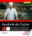 Ayudante de Cocina. Junta de Comunidades de Castilla-La Mancha. Temario