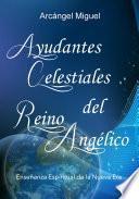 Ayudantes Celestiales del Reino Angélico