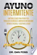 Ayuno intermitente/ Intermittent fasting