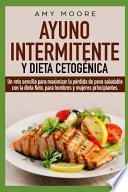 Ayuno Intermitente y Dieta Cetogénica