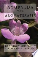Ayurveda y la aromaterapia