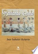 BAILANDO SOLA
