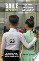 Baile Deportivo ¿Qué debo saber como padre/madre?