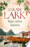 Bajo Cielos Lejanos Sarah Lark
