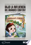Bajo la influencia del branded content