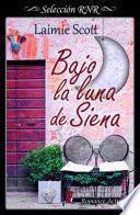 Bajo la luna de Siena (Selección RNR)