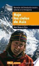 Bajo los cielos de Asia. Memorias del himalayista navarro fallecido en el Annapurna