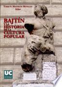 Bajtín y la historia de la cultura popular