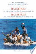 Balseros, historia oral del éxodo cubano del '94