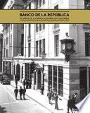 Banco de la República: 90 años de la banca central en Colombia