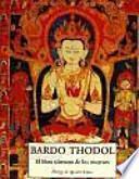 Bardo Thodol: El libro tibetano de los muertos