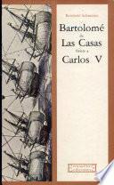 Bartolomé de Las Casas frente a Carlos V