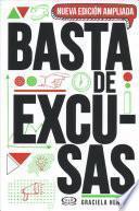 Basta de excusas / No More Excuses