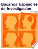 Becarios españoles de investigación. PFPI-1984