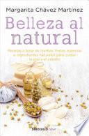 Belleza Al Natural / Natural Beauty