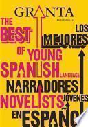 Best of young Spanish language novelists