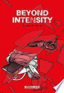 Beyond Intensity