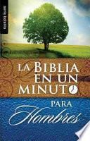 Biblia en un Minuto: Para Hombres = One Minute Bible: For Men