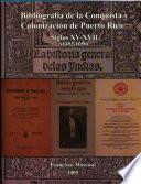 Bibliografía de la conquista y colonización de Puerto Rico