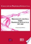 Bibliografia española sobre Propiedad Intelectual 1987-2000