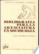 Bibliografía para la licenciatura en sociología