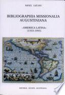 Bibliographia Missionalia Augustiniana