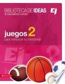 Biblioteca de ideas: Juegos 2