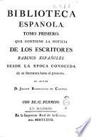 Biblioteca española. Su autor d. Joseph Rodriguez de Castro. Tomo primero [-segundo]