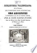 Biblioteca Valenciana de los escritores que florecieron hasta nuestros dias