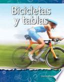 Bicicletas y tablas (Bikes and Boards) (Spanish Version)