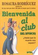 Bienvenida al club (del divorcio)