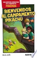 Bienvenidos al Campamento Pikachu
