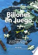 Billones en juego