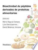 Bioactividad de péptidos derivados de proteínas alimentarias