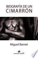 Biografía de un Cimarrón