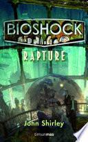 BioShock. Rapture