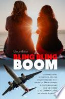Bling Bling Boom