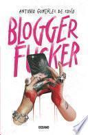 Bloggerfucker