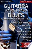 Blues, Guitarra Paso a Paso - con Videos HD
