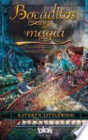 Bocaditos de Magia / Bite-Sized Magic