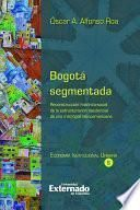 Bogotá segmentada